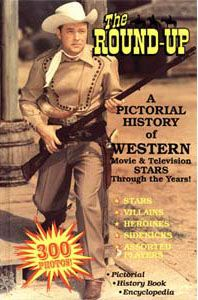 Here is the best Western movie cowboy pictorial ever produced - featuring 300 cowboy stars, sidekicks, heroines, villains, and assorted players! It is an encyclopedia, history book and pictorial all in one - from Tom Mix to Clint Eastwood - and hundreds in between. Full page photos of each actor are printed on glossy paper with brief biographical information for each.