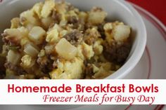 Homemade Breakfast Bowls- Easy Freezer Meal for Busy Mornings