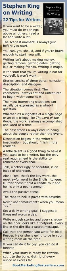 Stephen King: 22 Tips for Writers on Writing Stephen King on Writing: Here are just a few bits of advice on writing from Stephen King. Most of these 22 tips for writers are excerpted from Stephen's book On Writing. Writer Tips, Book Writing Tips, Writing Quotes, Writing Process, Writing Resources, Writing Help, Writing Skills, Writing Workshop, Writing Ideas