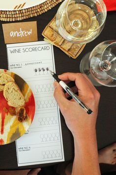 Remember to give your guests a wine scorecard when doing an at-home tasting.