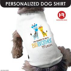 Giraffe Big Brother to be Dog Shirt  by HeatherRogersDesigns, $17.00