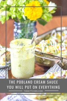 The Best Poblano Cream Sauce Recipe - The Kittchen Mexican Dishes, Mexican Food Recipes, Mexican Meals, Poblano Recipes, Pablano Pepper Recipe, Poblano Cream Sauce, Cream Sauce Recipes, Stuffed Poblano Peppers, Gourmet