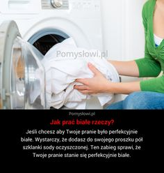 Jeśli chcesz aby Twoje pranie było perfekcyjnie białe. Wystarczy, że dodasz do… Housekeeping, Cleaning Hacks, Health And Beauty, Diy And Crafts, Coaching, Life Hacks, Beauty Hacks, Advice, Good Things