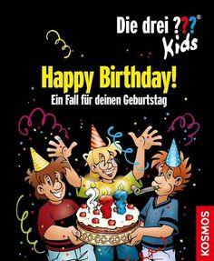 Die drei ??? Kids. Happy Birthday! (drei Fragezeichen) - Boris Pfeiffer #dreifragezeichen #drei??? #kids #books #genialokal