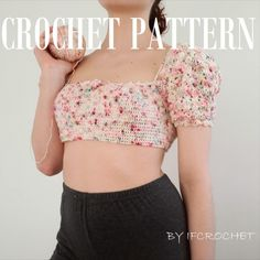 Playful tee/ crochet pattern for cute top/ advanced crocheter project/ top with puffed sleeves / big sleeves crochet top/ milkmaid top/ pdf Crochet Crop Top, Crochet Blouse, Crochet Yarn, Crochet Bikini, Crochet Pants Pattern, Crochet Patterns, Crochet Clothes, Diy Clothes, Crochet Chocker