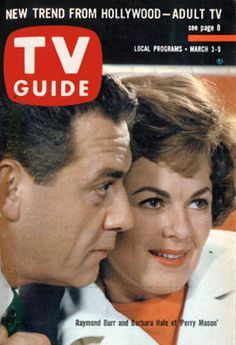 """Perry Mason"" ~ Raymond Burr & Barbara Hale(March 3, 1962 TV Guide)"