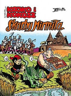 Kajko i Kokosz - Skarby Mirmiła Childhood, Comic Books, Poland, Cover, Art, Historia, Art Background, Infancy, Kunst