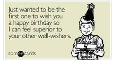 Funny birthday ecards are the best way to wish someone for his/her birthday. Sending funny birthday ecards can be good idea. Funny birthday ecards will make the moments even more delightful. Birthday Wishes Funny, Birthday Messages, Birthday Quotes, Birthday Greetings, Birthday Funnies, Birthday Ideas, Birthday Humorous, Office Birthday, Birthday Posts