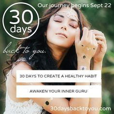 30 DAYS TO CREATE A HEALTHY HABIT is HERE!  We're opening registration for our AUTUMN EQUINOX 30-day ONLINE program back to you!  It's time to get strong and energy rich! Self-healing calls for physical stamina and emotional strength. Strengthen the body, strengthen the mind. Strengthen your mind, ignite your spirit.  How you care for your body is synonymous with fulfilment, success, beauty and passion. How you do just ONE thing, is reflected in how you do everything — nourish your body with…