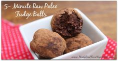 The thing that I love about this fudge ball recipe is that it's so quick and easy to make and it's not loaded with artificial or unnatural ingredients like other convenient sweets are.