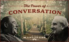 The Power of Conversation: A Lesson from CS Lewis and JRR Tolkien