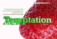 Temptation exhibition at Espacio Gallery.