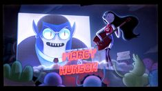 King of OOO: Marcy & Hunson - title card designed and painted...
