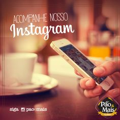 Siga a Pão&Mais no Instagram. http://instagram.com/paoemais #instagram
