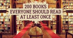 200 superb books everyone should read at least once. I have read 64 of these as of today. ~Deborah