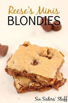 Reese's Minis Blondies - my two favorite desserts combined | SixSistersStuff.com
