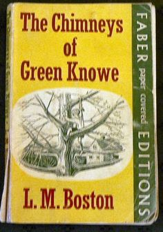 The Chimneys of Green Knowe by Lucy M. Boston