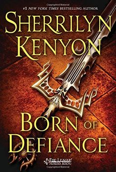 Born of Defiance (The League: Nemesis Rising)