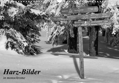 Fotokalender Harzbilder in monochrome