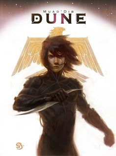 Dune - Paul Muad'Dib by Sebastian Giacobino (Top of my to-read list but damn near impossible to find in India)