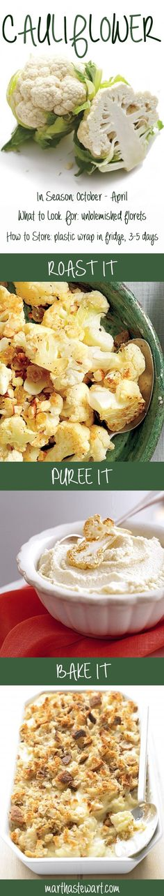 Cauliflower Recipes | Martha Stewart Living - Cauliflower season begins in October and extends through April. However, many markets carry it year-round.