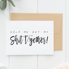Funny Bridesmaid Card, Bridesmaid Proposal, Funny MOH Cards, Funny Asking Cards, Help Me Get My Shit Together