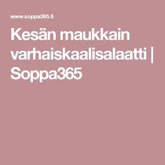Kesän maukkain varhaiskaalisalaatti | Soppa365