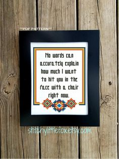 This snarky cross stitch pattern is available for download immediately after purchase. Would make a fantastic addition to any desk or cubicle decor! ~~~~~~~~~~~~~~~~~~~~~ Details: Fabric:Aida 14 count, white 50w x 65h stitches Size: 3-1/2w x 4-5/8h inches Colors: 7 DMC Pattern Cross Stitch Quotes, Cross Stitch Love, Modern Cross Stitch, Cross Stitch Kits, Funny Cross Stitch Patterns, Cross Stitch Designs, Subversive Cross Stitches, Learn To Crochet, Office Gifts