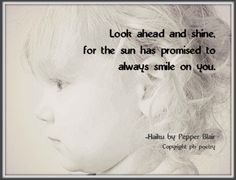 Look Ahead--#Haiku by Pepper Blair. Find more #poetry for kids here: http://www.love-pb-poetry.com/poetry-for-kids.html