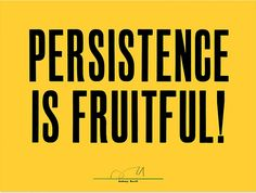 Persitence is Fruitful by Anthony Burrill