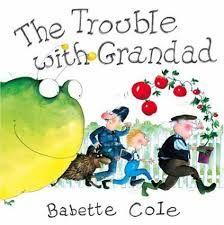 the trouble for grandad babette cole