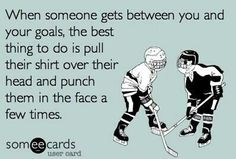 If real life were more like hockey...