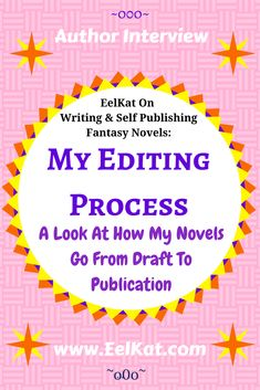 My Editing Process: How My Novels Go From Draft To Publication