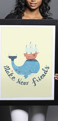 Buy this Make New Friends Print at http://www.sevenly.org/product/520d3efbae2088a904000008?cid=ShrPinterestProductDetail