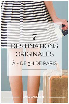 7 destinations originales à - de 3h de France pour les ponts de / Yonder