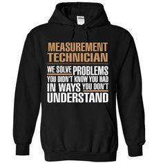 Cool Measurement Technician - Perfect Shirt (New Design) T-Shirts