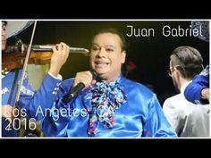 ¡El Último Concierto De Juan Gabriel!   Los Ángeles, CA 26 de Agosto 2016 - YouTube