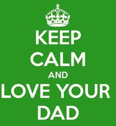Happy Father's Day! Thank you for all you do to keep your kids and wives happy... makes for a better world <3