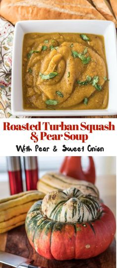 Roasted Turban Squash Soup With Pear and Sweet Onion - healthy, hearty roasted winter squash in a creamy Indian-spiced soup with pear and sweet onion! #turbansquash #vegan #fallsoups