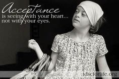 Acceptance is seeing with your heart.....not with your eyes. Acceptance creates understanding which leads to open communication generating love, caring and sharing. http://vickismithmedium.com/