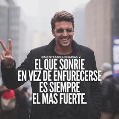 El que sonrie es el mas fuerte...
