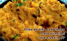 Aprenda como fazer uma deliciosa receita de pirão de alho com frango para o prato principal da fase cruzeiro PP dukan.