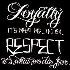 gangster quotes about loyalty Thug Quotes, Dope Quotes, Real Talk Quotes, Badass Quotes, Quotes To Live By, Qoutes, Random Quotes, Quotations, Loyalty Quotes
