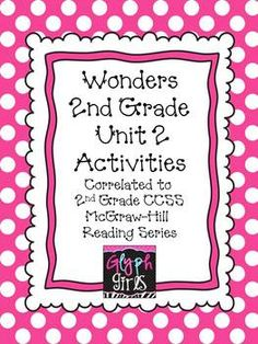 Wonders 2nd Grade Unit 2 Activities, Weeks 1-5