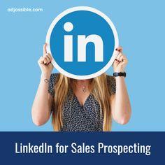 Sales Prospecting, Sales Techniques, Campaign, Success, Social Media, Content, Medium, Free, Social Networks