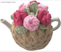 Tea Rose Tea Cosy Pattern: http://knitting.myfavoritecraft.org/tea-rose-tea-cosy-pattern/
