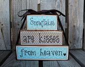 Primitive SNOWFLAKES are kisses from heaven Wood Block Stacker winter christmas snowflakes snowmen personalized  set sign primitive