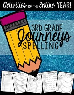 3rd Grade Journeys Spelling-60 pages of fun spelling activities for the whole year!