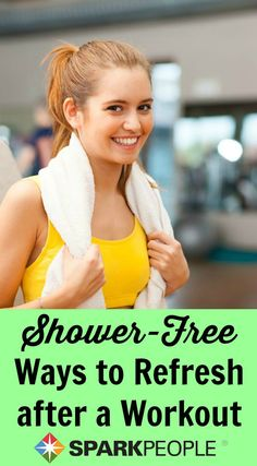 Don't have time to shower after a workout? Nobody has to know with these tips! | via @SparkPeople #workout #beauty #fitness