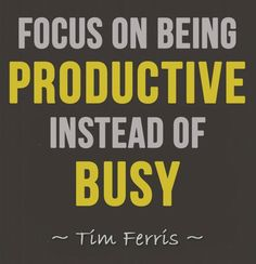 Yes. Be productive with the time you have.